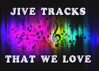JIVE TRACKS THAT WE LOVE